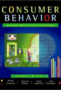 Consumer Behavior: How Humans Think, Feel, and Act in the Marketplace